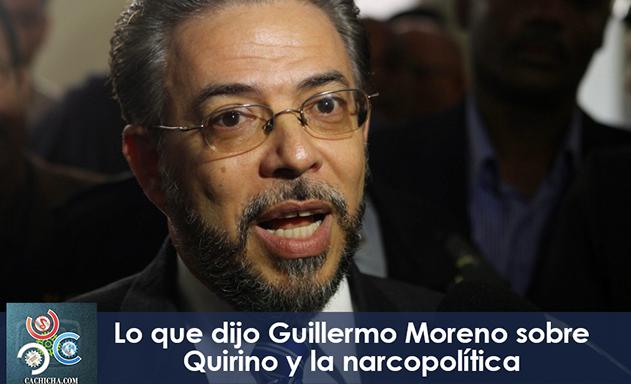 Lo que dijo Guillermo Moreno sobre Quirino y la narcopolitica