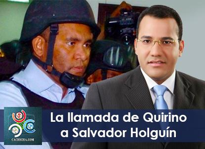 Llamada entre Salvador Holguin y Quirino
