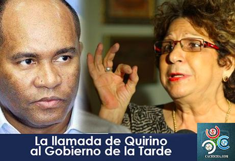 La llamada de Quirino al Gobierno de la Tarde