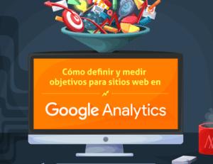 infografia-como-definir-y-medir-objetivos-para-sitios-web-en-google-analytics_1
